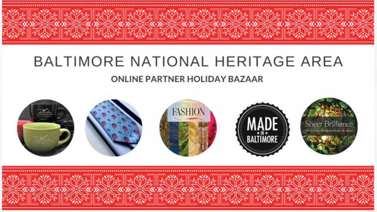 Baltimore National Heritage Area Holiday Bazaar