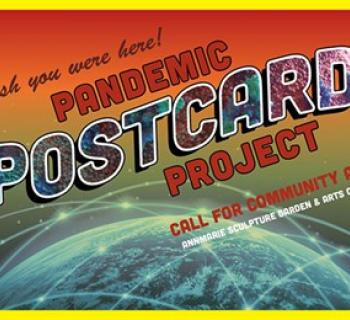 Pandemic Postcard Project & Gallery Show Photo