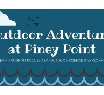 Outdoor Adventure at Piney Point poster Photo