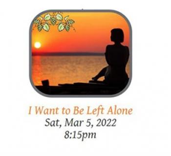 I Want To Be Left Alone poster Photo