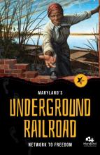 Maryland's underground railroad network to freedom