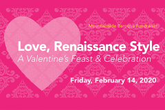 Love, Renaissance Style:  A Valentine's Feast and Celebration