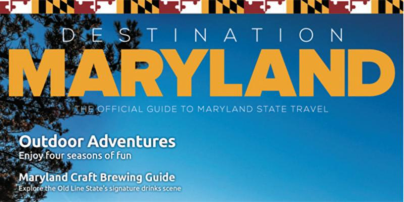 The top of the cover for the Destination Maryland Travel Guide